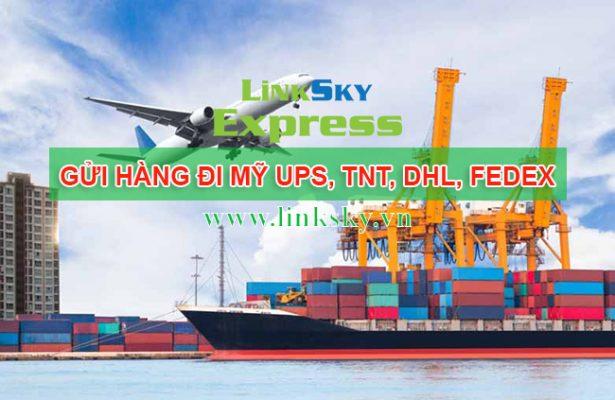 Gửi hàng hóa đi Mỹ bằng FedEx TNT UPS DHL