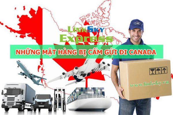 Một số mặt hàng bị cấm khi gửi hàng đi Canada